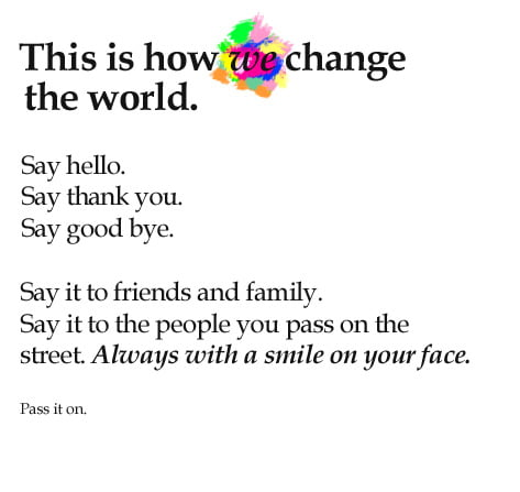 Let's start changing the world for the better