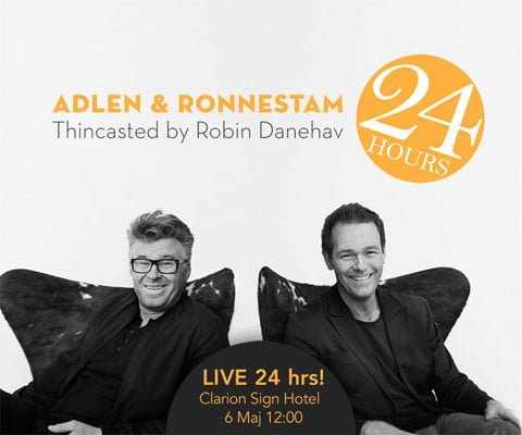 Art, Experiment, Inspiration or Plain Stupidity – Introducing Adlen & Ronnestam 24 Hours Live by Danehav